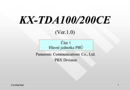 Panasonic Communications Co., Ltd. PBX Division