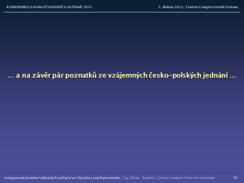 Integrovaná povolení vybraných zařízení ve Slezsku a jejich porovnání, Ing.