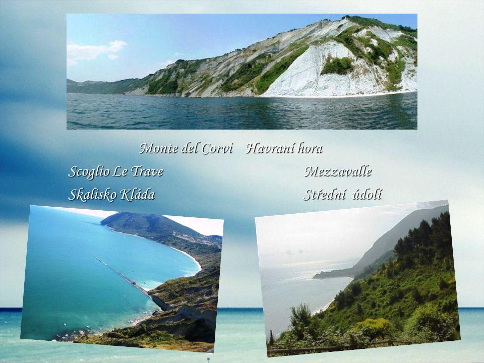 Monte del Corvi Havraní hora Monte del Corvi Havraní hora Scoglio Le Trave Mezzavalle Scoglio Le Trave Mezzavalle Skalisko Kláda Střední údolí Skalisko Kláda Střední údolí