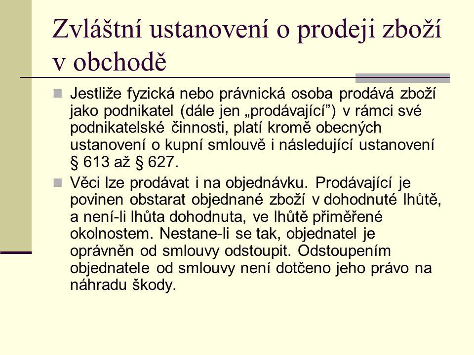 Odpovědnost za vady při prodeji v obchodě § 619 a násl.