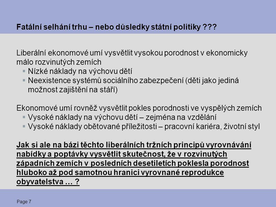 Page 8 Fatální selhání trhu – nebo důsledky státní politiky ??.