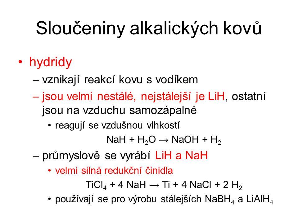 Sloučeniny alkalických kovů sloučeniny s kyslíkem –oxidy oxid M 2 O tvoří všechny prvky kromě Cs pouze Li 2 O vzniká reakcí kovu s kyslíkem ostatní se připravují reakcí kovu s peroxidem nebo dusičnanem stejného kovu 10 Na + 2 NaNO 3 → 6 Na 2 O + N 2 2 Na + Na 2 O 2 → 2 Na 2 O silně zásadotvorné oxidy
