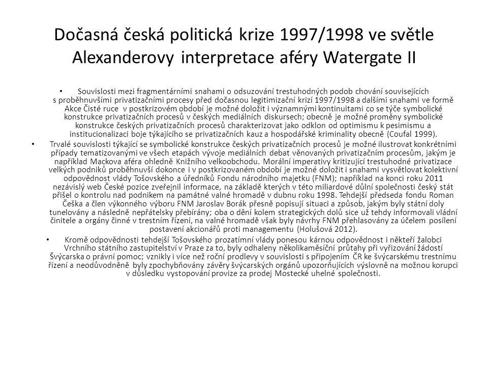 Závěr Odlišné teoretické přístupy Arthura Vidicha a Jeffryho Alexandera využívané při sociologickém rozboru aféry Watergate se tak ukázaly užitečnými i při rozboru české politické krize vzniknuvší na přelomu let 1997 a 1998; jednalo se zejména o legitimizační nároky různých společenských sil, dichotomii posvátného a profánního, morálku, a řadu dalších.