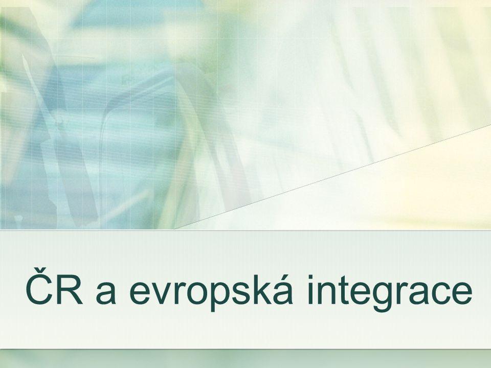 Česká republika a Evropská unie základními principy jsou volný pohyb osob, zboží, služeb a kapitálu, princip volného podnikání a perspektiva společné měny integrace ČR do EU byla oficiálně zahájena 1.