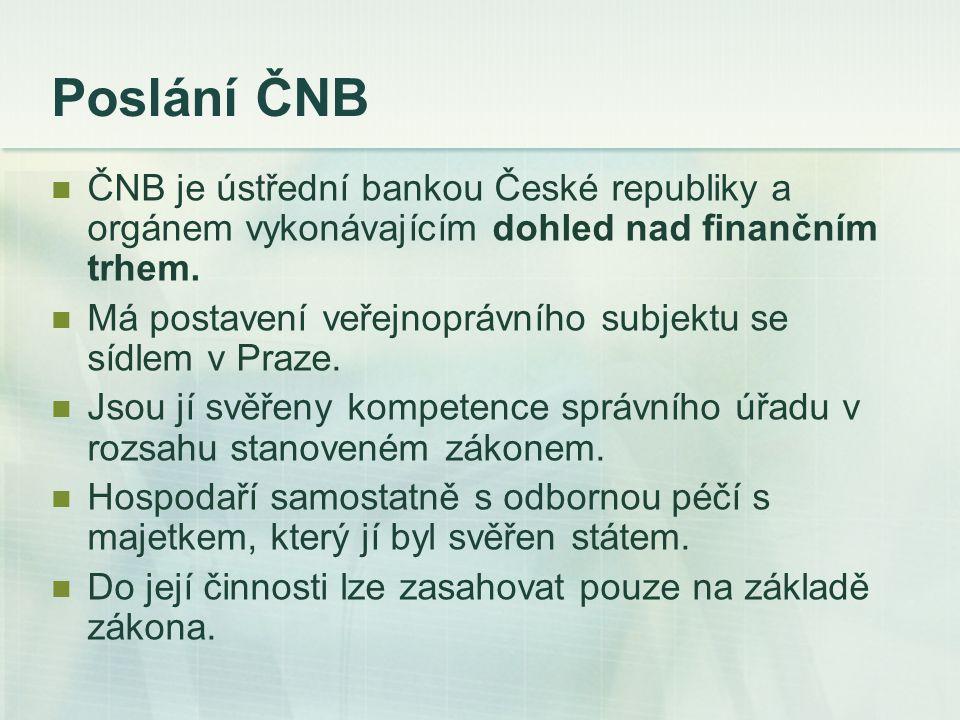 Funkce ČNB Emisní funkce  výhradní právo emitovat hotovostní peníze (bankovky a mince)  správa zásob oběživa, zajištění tisku bankovek a ražení mincí, úschova a likvidace neplatných, vyřazených platidel… Funkce banky bank  ČNB vede účty obchodních bank, na nichž jsou dobrovolné vklady obchodních bank, ale i tzv.