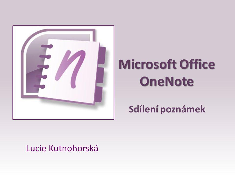 2 OneNote a jeho funkce = Program pro vytváření poznámek Aplikace Microsoft Office Vytváření textových, zvukových a grafických poznámek Informace na jednom místě Shromažďování, uspořádání a vyhledávání Automatické ukládání Odesílání poznámek a sdílení