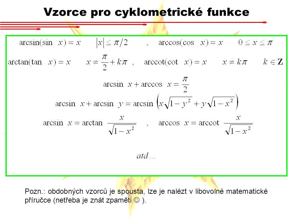Shrnutí Stupňová x oblouková míra Jednotková kružnice Funkce sin x, cos x Funkce tan x, cotan x Součtové vzorce Řešení goniometrických rovnic Harmonické funkce Cyklometrické funkce arcsin x, arccos x Cyklometrické funkce arctan x, arccot x Součtové vzorce pro cyklometrické funkce