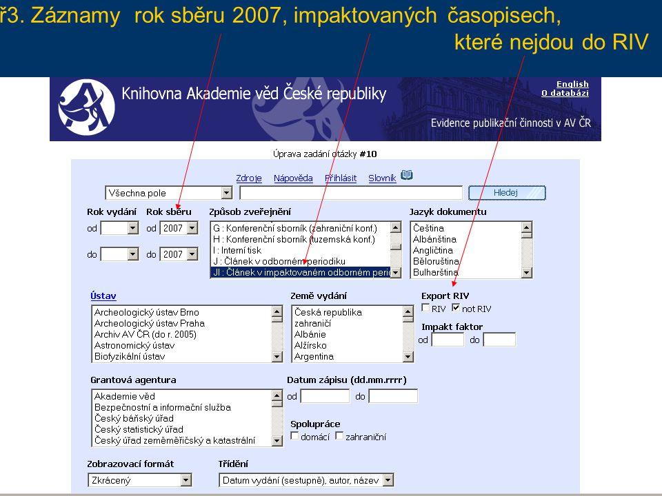 Př2. Našlo se 62 záznamů, v imp. časopisech, které nejsou označeny k odevzdání do RIV