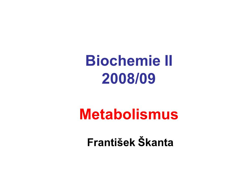 Metabolické dráhy Primární metabolismus Metabolismus sacharidů Glykolýza Krebsův cyklus Oxidativní fosforylace Metabolismus lipidů Oxidace mastných kyselin Syntéza mastných kyselin Fotosyntéza Světelná fáze Temnostní fáze