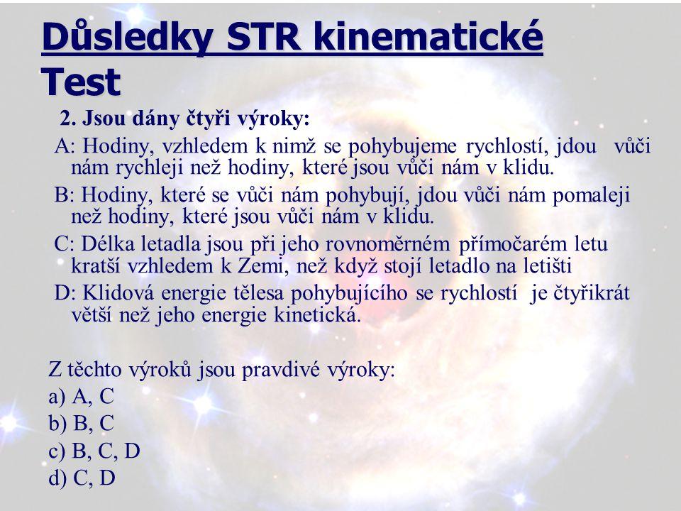 Důsledky STR kinematické Test 3.