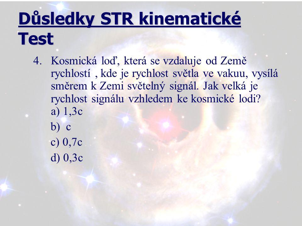 Důsledky STR kinematické Test 5.