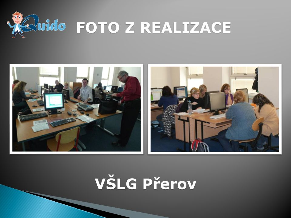 28 informace o projektu najdete na: www.CENTRUM-VZDELAVANI.cz v sekci Projekty