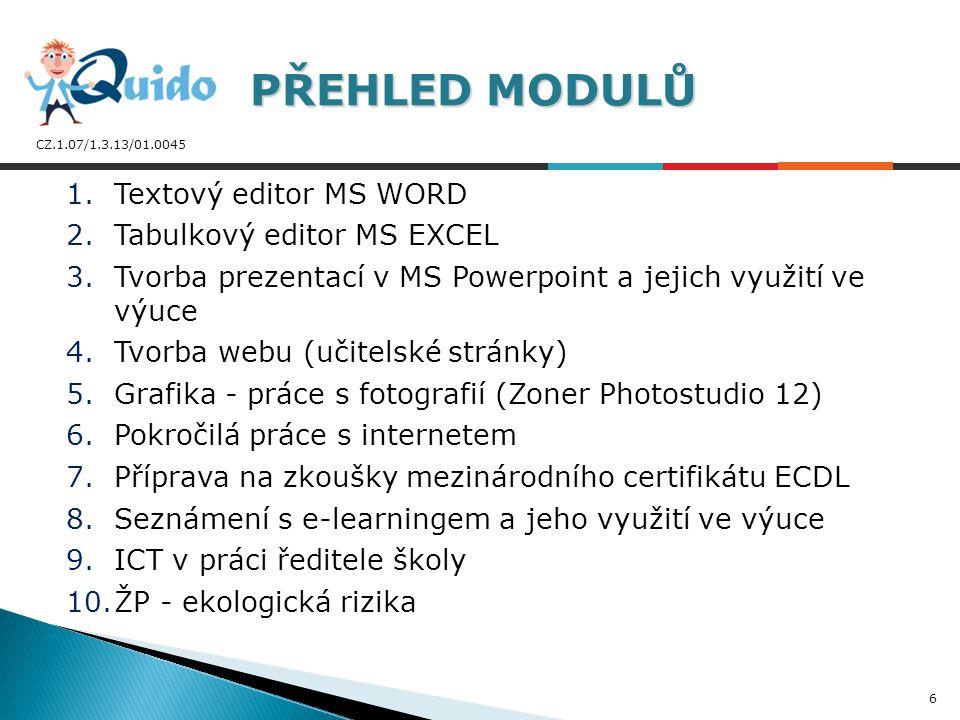 CZ.1.07/1.3.13/01.0045  Každý ICT modul á 40 hodin (25 hod prezenční formy a 15hod e-learningovou formou)  Účastníci školení získali tištěné učebnice  Každý úspěšný účastník získal certifikát dokládající absolvování kurzu  Do projektu se zapojilo 31 škol DALŠÍ INFORMACE DALŠÍ INFORMACE 7