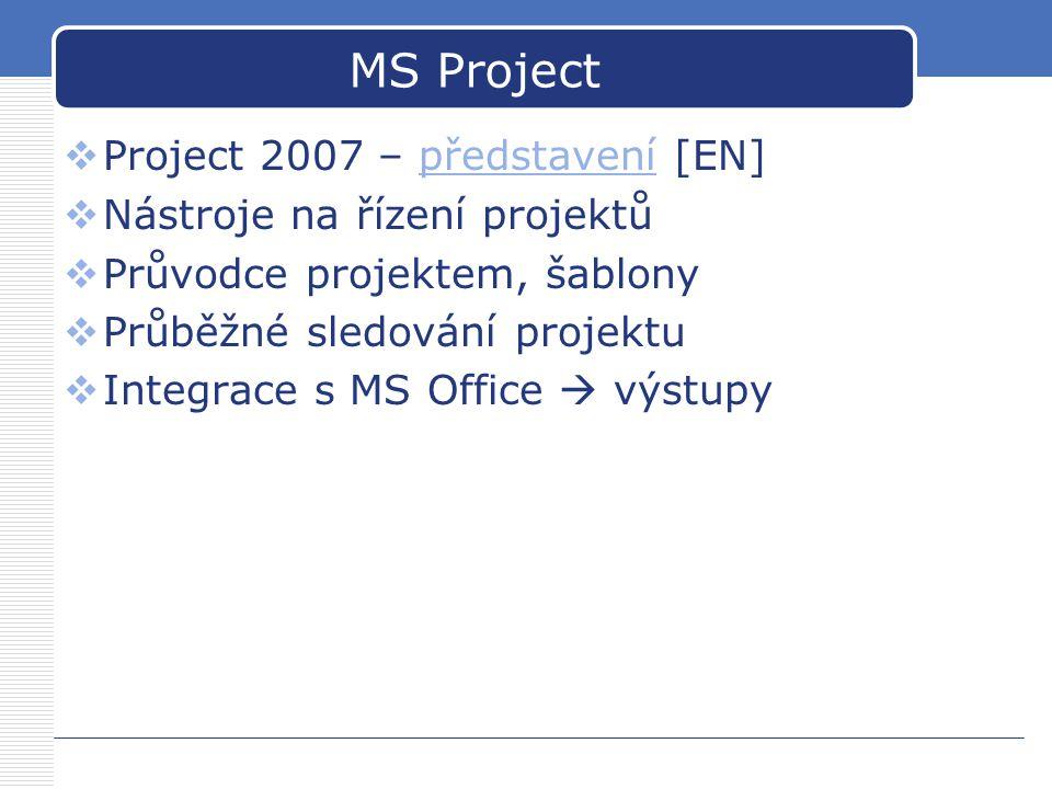 MS Project 2007  Sledování zdrojů problémů a dopady změn  Experimentování se scénáři citlivostních analýz  Snadná kontrola financí  Flexibilní sledování a analýzy projektů  3D Ganttův diagram