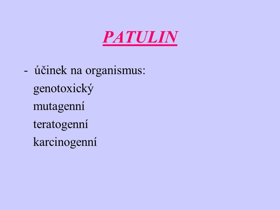 CITRININ -produkován plísní Penicillium citrinum -citrinin je hlavním kontaminantem žluté rýže a obilovin -účinek: nefrotoxický a hepatotoxický -TD 50 pro potkana: 5,28 mg/kg/den