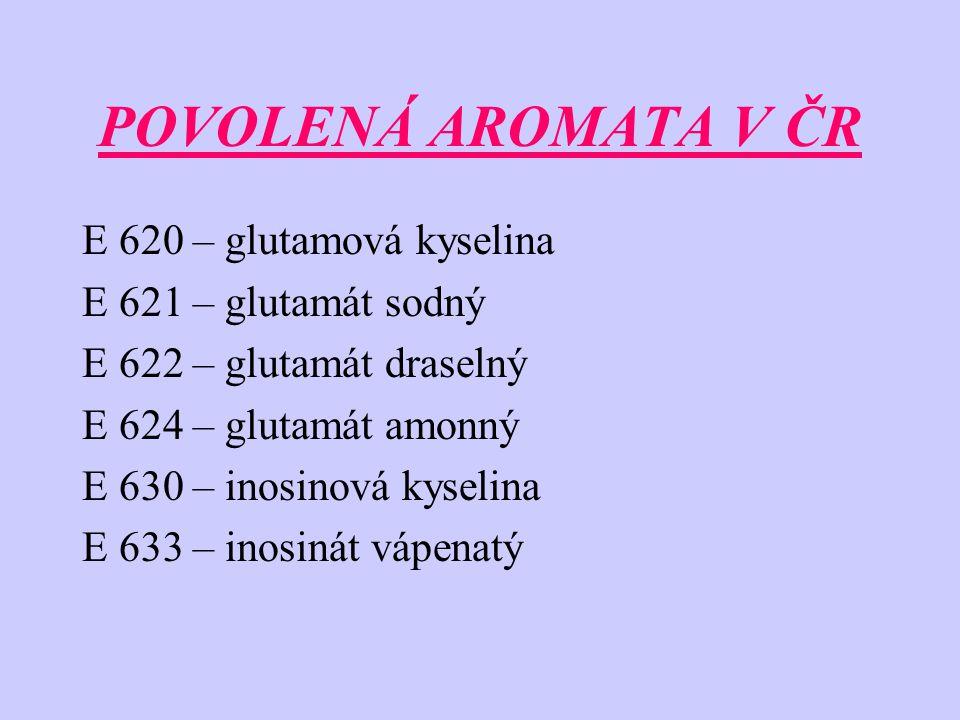 ZDRAVOTNÍ HLEDISKO -kyselina glutamová a její soli : - bolesti hlavy, pocity úzkosti, zažívací potíže, pálení v horní polovině těla,...