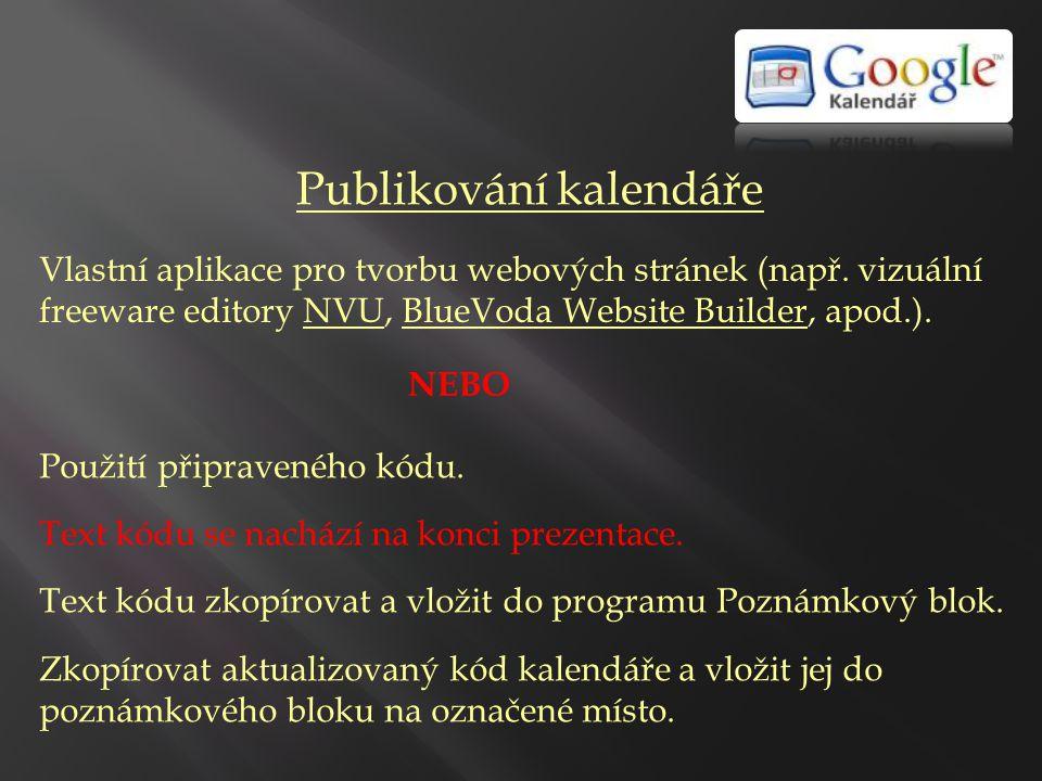 Publikování kalendáře Dále volba SOUBOR / ULOŽIT JAKO.