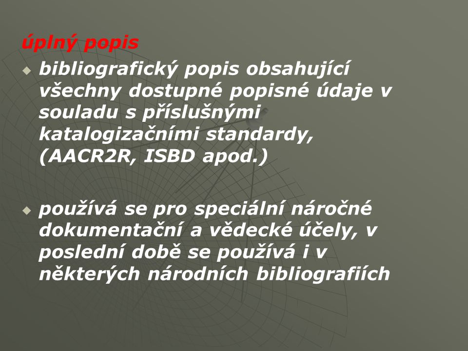 bibliografický odkaz (bibliografická citace)   odkaz na literaturu vztahující se k části či celku autorova sdělení nebo výkladu Viz.