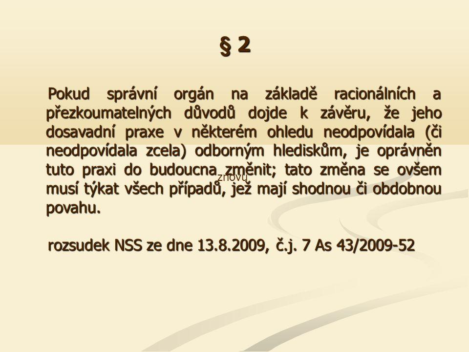 § 3 V rámci řízení o uložení pokuty za správní delikt, zahajovaného z úřední povinnosti (ex officio), jako jedné ze základních forem správního trestání je třeba klást zvláštní důraz na důkladné zjištění skutkového stavu ze strany správních orgánů a jejich rozhodnutí důsledně poměřovat zásadou materiální pravdy jako jednou ze základních zásad činnosti správních orgánů ve smyslu § 3 správního řádu z roku 2004, jakož i zásadou vyšetřovací (vyhledávací) podle § 50 odst.