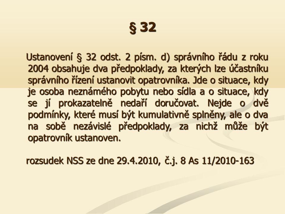 § 32 I.Ustanovení opatrovníka podle § 32 odst.
