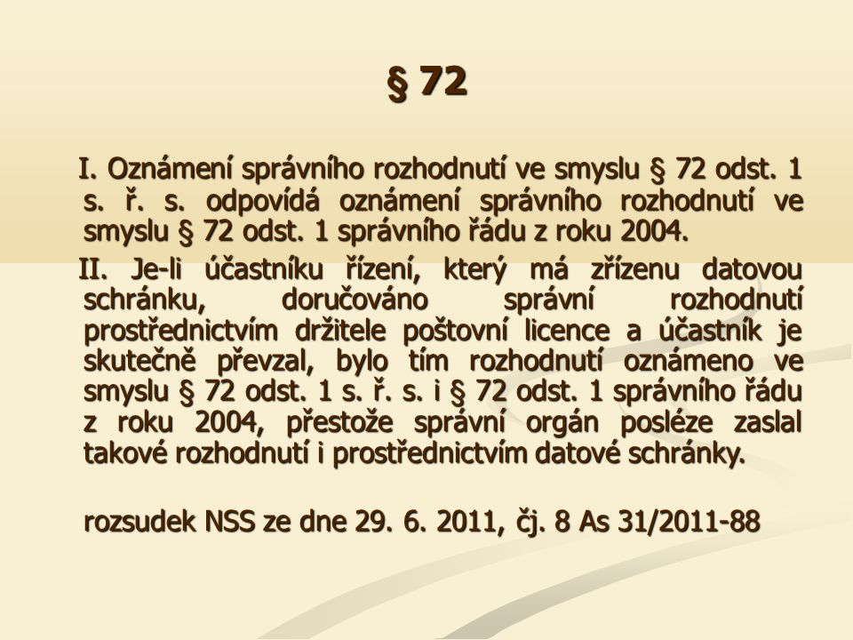 § 73 II.
