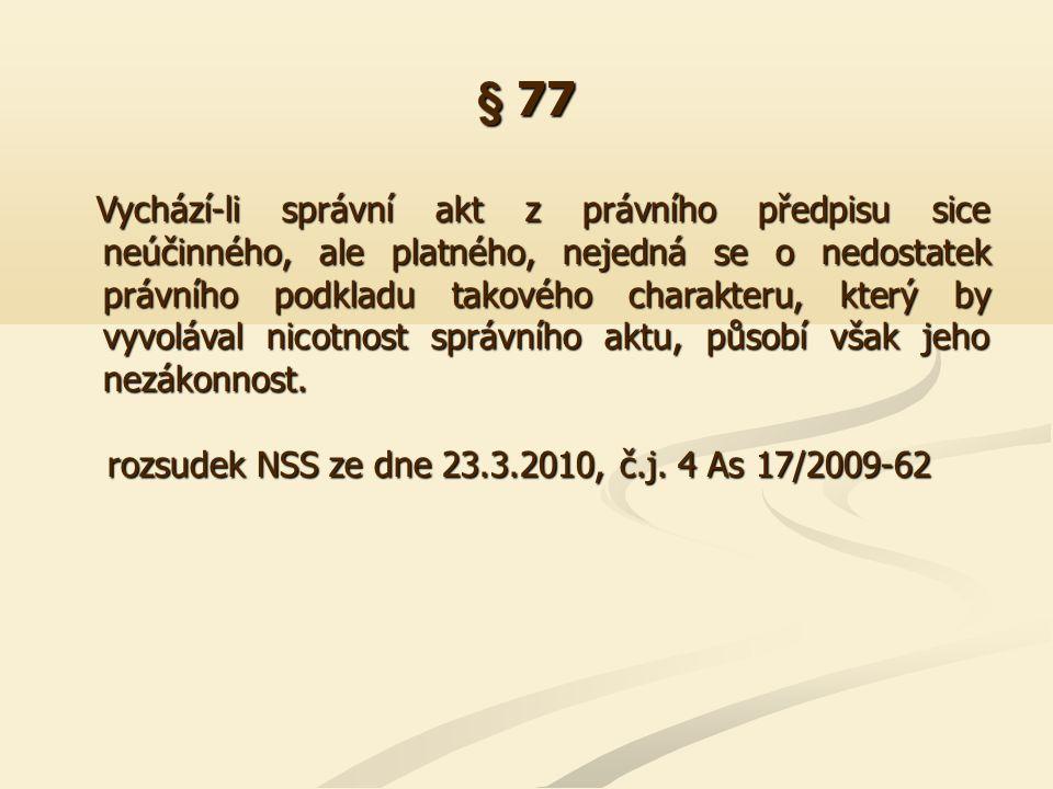 § 82 Správní řád z roku 2004 zvýšil odpovědnost účastníka řízení za rozsah odvolacího přezkumu, neboť jeho dispozici svěřil, v jakém rozsahu a z jakých hledisek má být prvostupňové rozhodnutí přezkoumáváno (§ 82 odst.