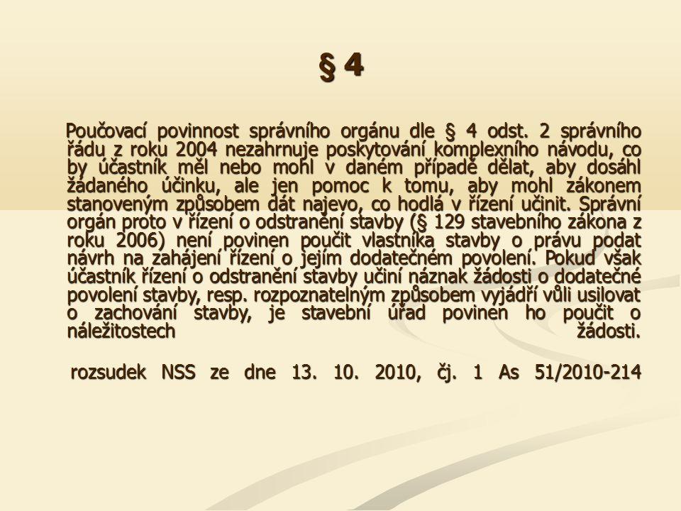 § 14 Důvodem pro vyloučení úřední osoby podle § 14 zákona č.