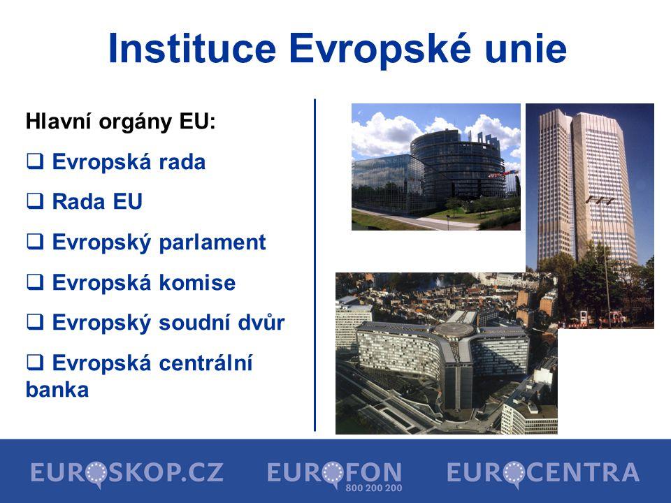 Evropská rada  hlavní politický orgán EU od roku 1974  poprvé zařazena mezi instituce EU  4 x ročně zasedání v Bruselu - předseda Evropské rady (Herman Van Rompuy) - Vysoký představitel pro zahraniční věci a bezpečnostní politiku - prezidenti členských států EU - předsedové vlád členských států EU - ministři zahraničních věcí členských států - předseda Evropské komise a její členové - předseda Evropského parlamentu  strategický orgán odpovědný za klíčová politická rozhodnutí a určuje směr vývoje evropské integrace