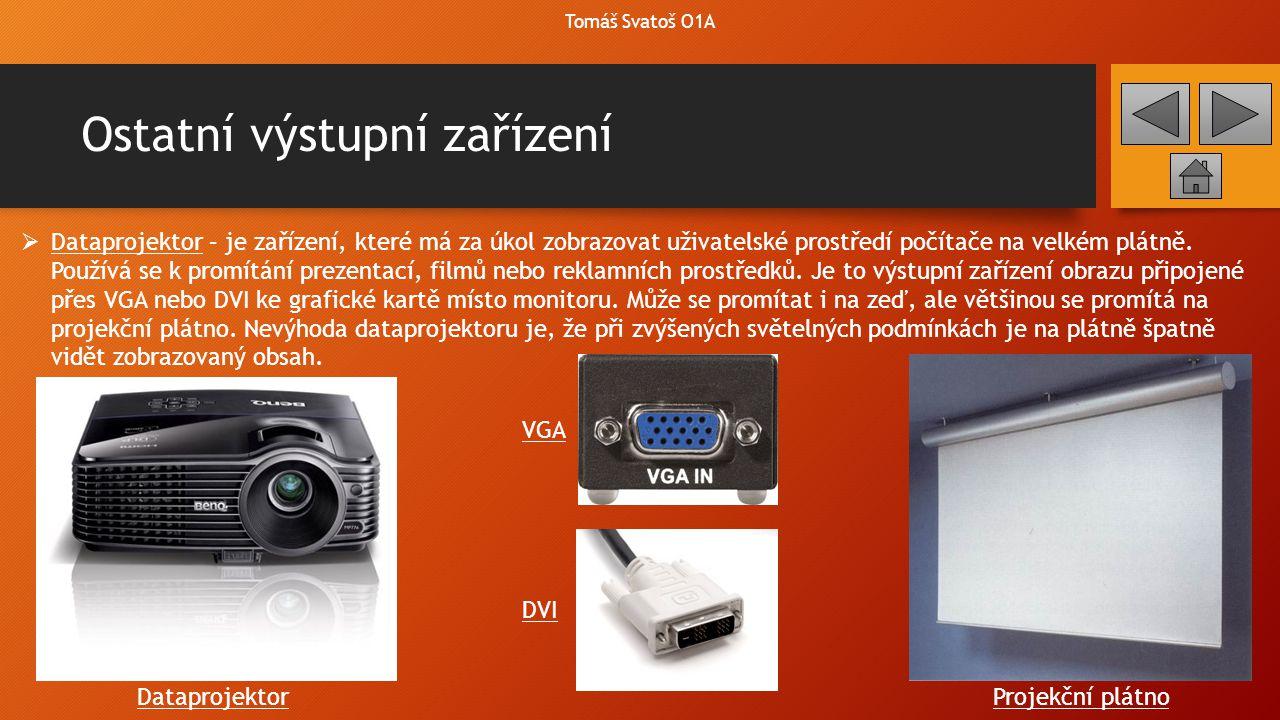 Ostatní výstupní zařízení Tomáš Svatoš O1A  Mikrozáznam - obrazový záznam informace vypálený na CD, DVD nebo BLU-RAY, který se dá přečíst pouze za pomoci optického zařízení – CD/DVD mechanika (BLU-RAY má speciální mechaniku s modrým laserem).