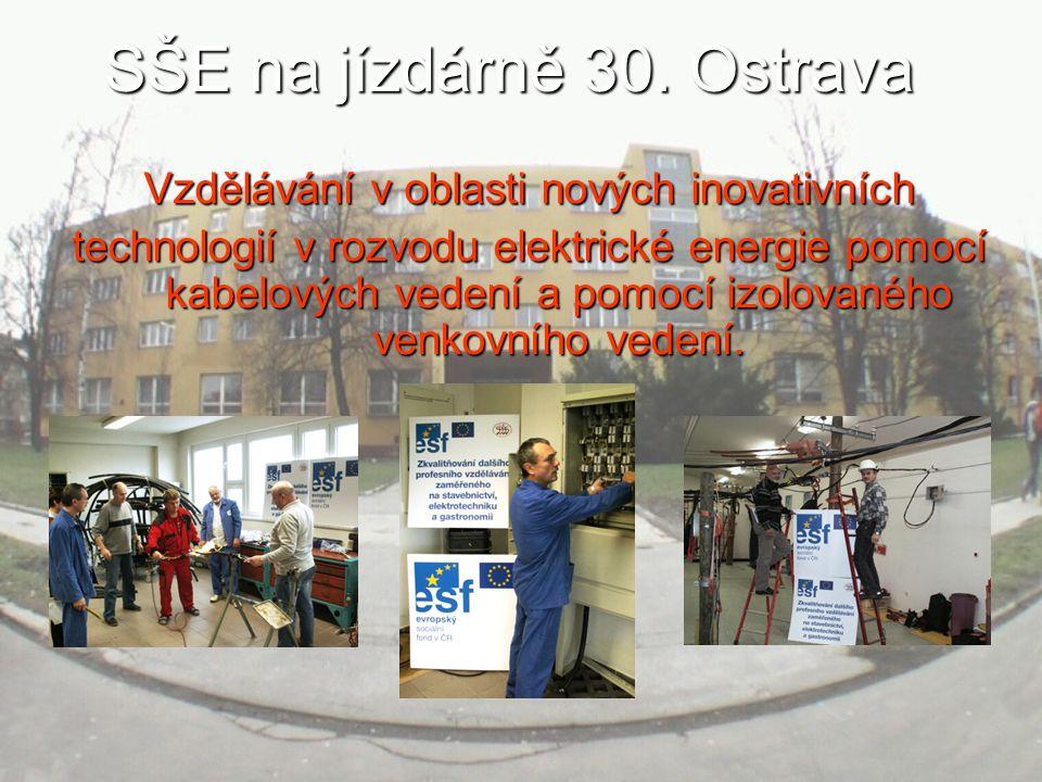 SŠE na jízdárně 30.Ostrava Kabelové technologie a venkovní izolované vedení.