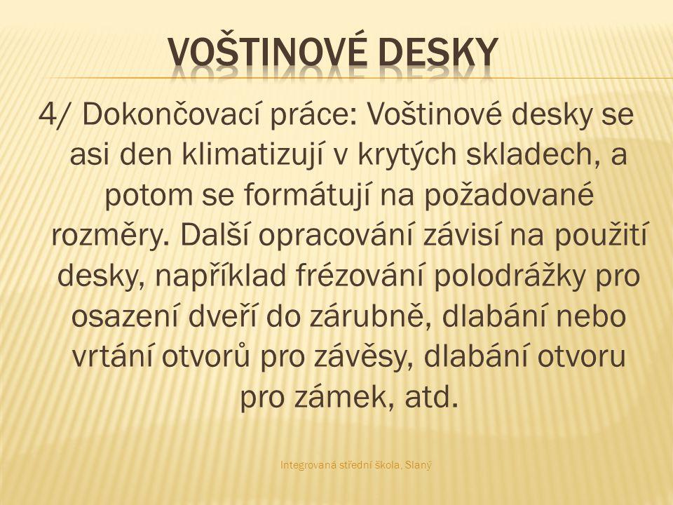 1/ http://www.kompozity.com/102-hexaluhttp://www.kompozity.com/102-hexalu 2/ http://www.rehau.com/CZ_cs/design- pro-nabytek/skladovy- program/Nabytkove_hrany/Odlehcene_vo stinove_konstrukce_/http://www.rehau.com/CZ_cs/design- pro-nabytek/skladovy- program/Nabytkove_hrany/Odlehcene_vo stinove_konstrukce_/ Integrovaná střední škola, Slaný