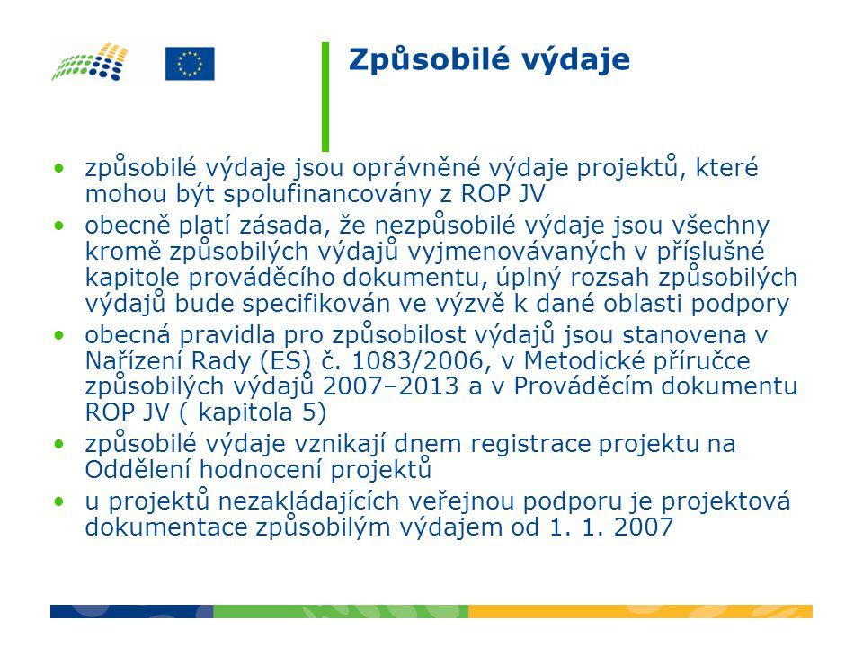 Způsobilé výdaje způsobilé výdaje projektu se člení na hlavní a doplňkové a na investiční a neinvestiční projekt musí být realizován na území NUTS II Jihovýchod (s výjimkou odůvodněných případů v oblasti podpory 2.2) a převážné dopady projektu musí být vždy na území NUTS II Jihovýchod příklady způsobilých výdajů: a) hlavní: výdaje na projektovou dokumentaci výdaje na výkupy pozemků určených k zástavbě výdaje na nákup nemovitostí podmiňujících výstavbu výdaje na stroje a zařízení, dlouhodobý hmotný a nehmotný majetek výdaje na stavební a technologické činnosti výdaje na povinnou publicitu výdaje na finanční leasing