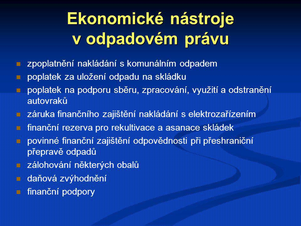 Institucionální nástroje v odpadovém právu soustava správních úřadů MŽP Ministerstvo zdravotnictví, orgány ochrany veř.