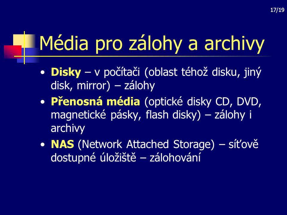 18/19 Archivace v prostředí Unix Program tar a jeho kombinace s bezeztrátovou komprimací gzip; soubory.tar,.tgz Vytvoření skriptu pro archivaci vybraných souborů a adresářů Nastavení času a periodicity archivace – cron Automatizované posílání archivů případně na jiný stroj (připojení disku jiného stroje do souborového systému)