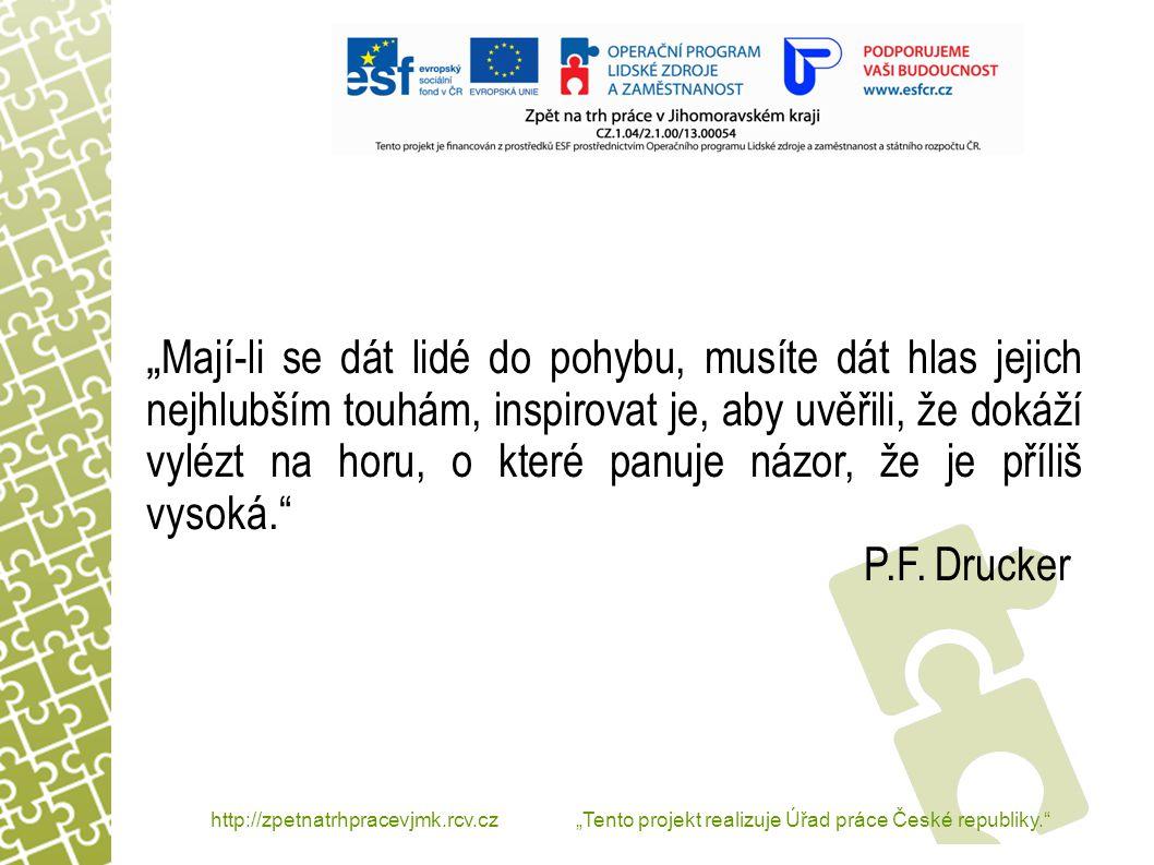 """http://zpetnatrhpracevjmk.rcv.cz """"Tento projekt realizuje Úřad práce České republiky. Děkuji za pozornost"""