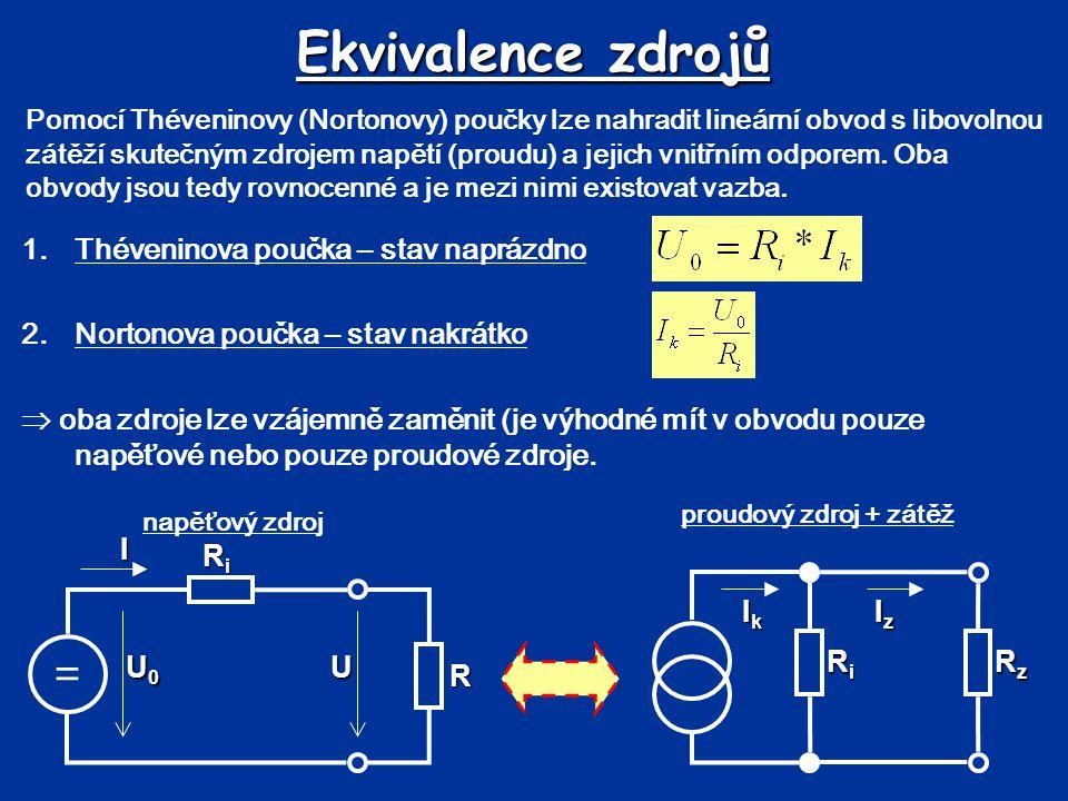 Ekvivalence zdrojů - příklad Upravte obvod pomocí ekvivalence zdrojů a vyřešte 1.