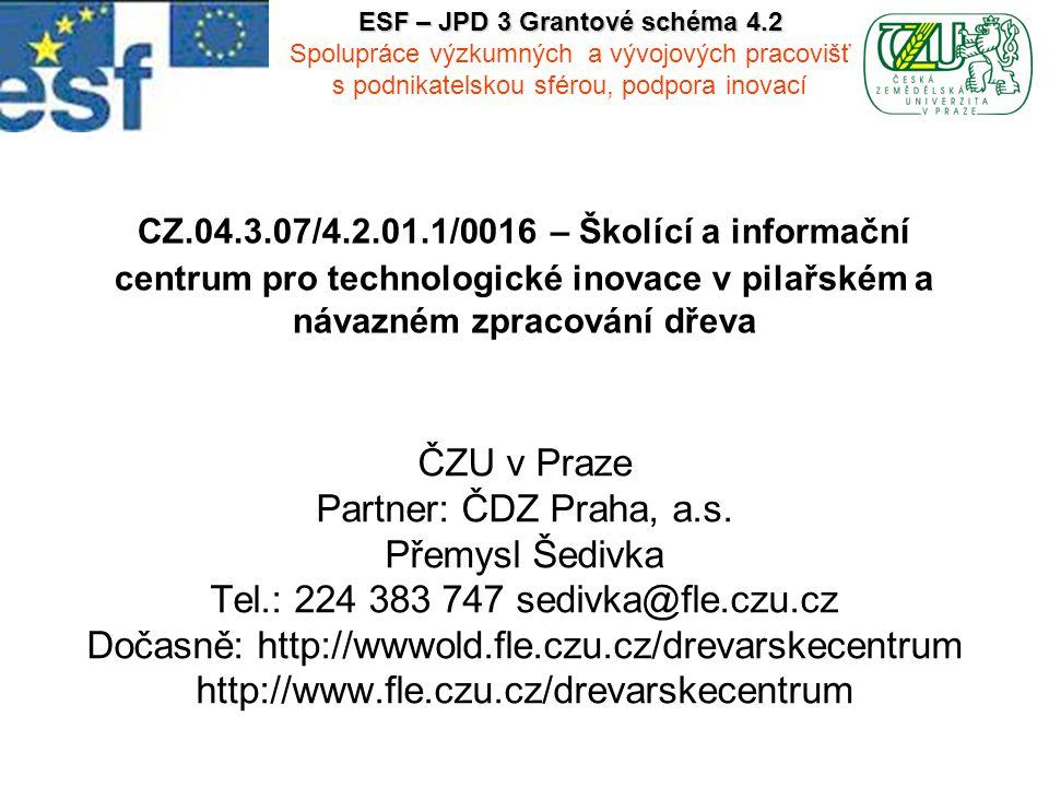 2 1 Zdůvodnění projektu Zdůvodnění intervence veřejných prostředků: - Nositelé inovací jsou silné zahraniční společnosti, které vytlačují tradiční domácí producenty.