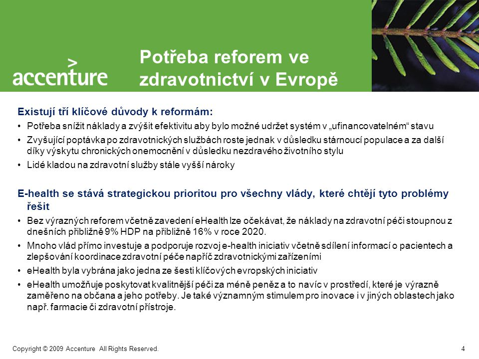 Copyright © 2009 Accenture All Rights Reserved. e-Health 5