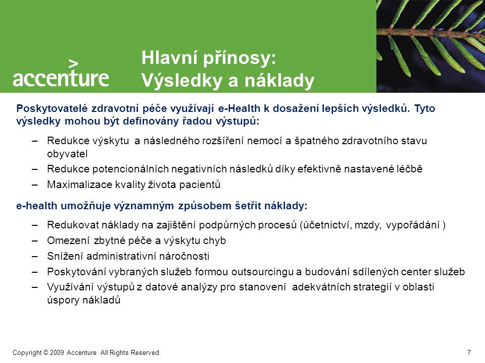 Copyright © 2009 Accenture All Rights Reserved.