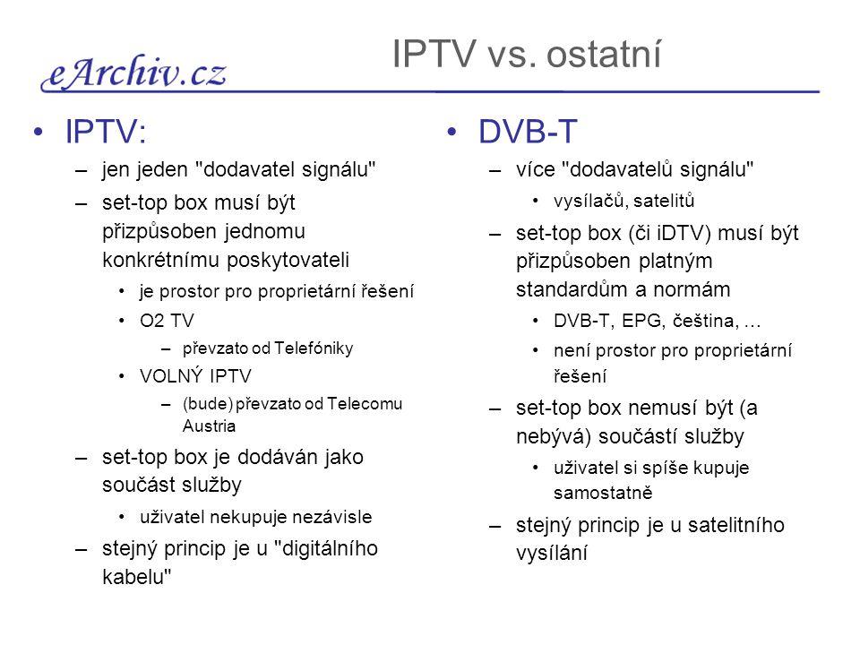 jeden pro všechny, všichni na jeden analogové vysílání –nx TV každý může sledovat jiný program digitální vysílání (kromě IPTV) –nx TV, 1x STB každý musí sledovat stejný program předpoklad: vlastní rozvod signálu –nx TV, nx STB každý může sledovat jiný program obecně: –k příjemci cestují všechny programy současně –k výběru dochází až u příjemce (diváka) IPTV –1x TV, 1x STB na jednu přípojku lze připojit jen jeden IPTV STB k jednomu STB se připojuje jen 1x TV nejde o principiální vlastnost, ale o důsledek kapacitního omezení přípojky –pro souběžné sledování více programů by bylo nutné si pořídit více individuálních přípojek platit více služeb IPTV obecně: –k příjemci cestuje již jen jeden vybraný program –k výběru programu dochází uvnitř sítě poskytovatele síť