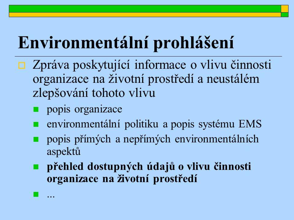Klíčové indikátory  Údaje o vlivu činnosti organizace na životní prostředí mají být vykazovány pomocí tzv.