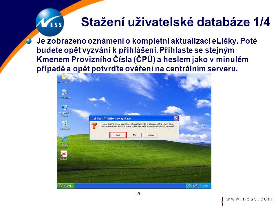 w w w.n e s s. c o m Je zobrazena informace o platnosti hesla.