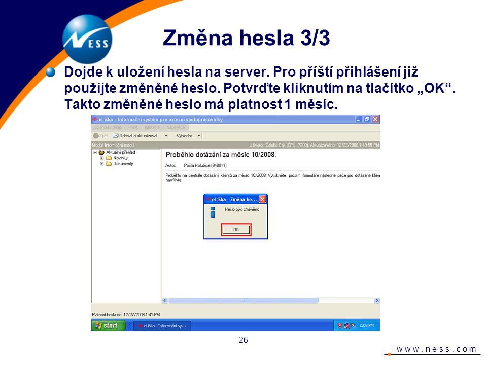 w w w.n e s s. c o m Instalace dokončena Hotovo. eLiška je nainstalována a připravena k používání.
