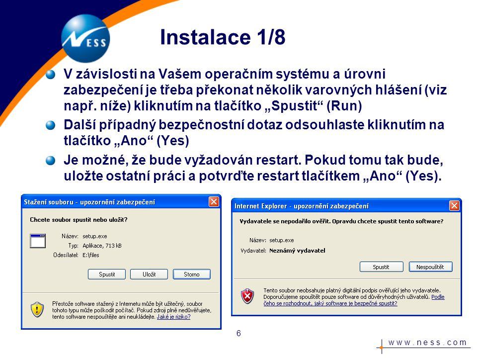 w w w.n e s s. c o m Instalace 2/8 Zobrazí se průvodce instalací.
