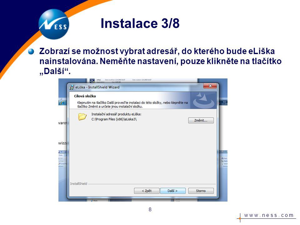 """w w w. n e s s. c o m Instalace 4/8 Potvrďte pomocí tlačítka """"Instalovat . 9"""
