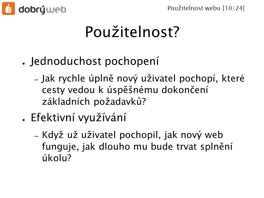 Použitelnost webu [11/24] Použitelnost.