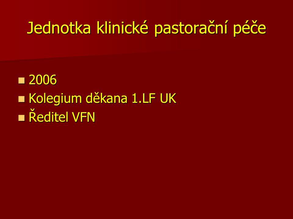 JKPP Pastorační péče ve VFN, převážně Pastorační péče ve VFN, převážně na Onkologické klinice, od r.
