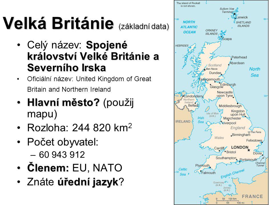 Velká Británie (základní data) Historické částiHistorické části.