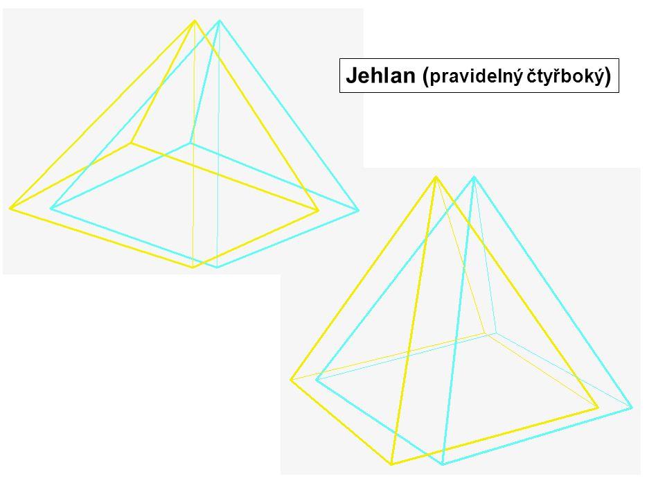 Jehlan ( pravidelný šestiboký )