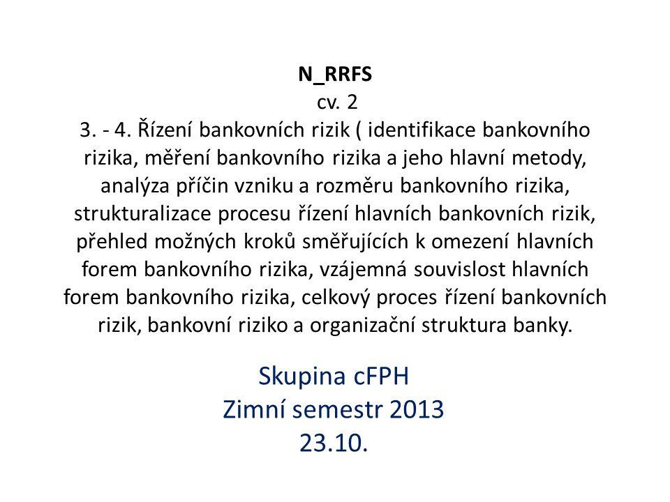 Finanční rizika podle Jílka 1.úvěrové – riziko přímé, vypořádací, úvěrových ekvivalentů a úvěrové angažovanosti, 2.tržní – riziko úrokové, měnové, akciové, komoditní, korelační a riziko úvěrového rozpětí, 3.likvidní – riziko financování a tržní likvidity, 4.operační – riziko operačního řízení, transakční a riziko systémů, 5.obchodní- riziko právní, změny úvěrového hodnocení, reputační riziko, daňové, pohromy, regulační a riziko měnové konvertibility.